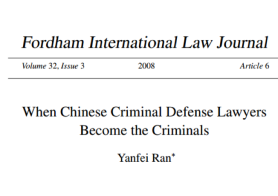When Chinese Criminal Defense Lawyers Become the Criminals